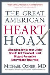 The Great American Heart Hoax by Michael Ozner