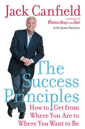 The Success Principles(TM) by Jack Canfield