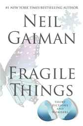 Selections from Fragile Things, Volume Five by Neil Gaiman