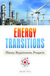 Energy Transitions: History, Requirements, Prospects: History, Requirements, Prospects