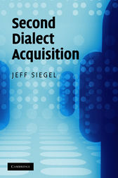 Second Dialect Acquisition by Jeff Siegel