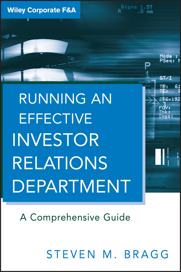 Download Ebook Running an Effective Investor Relations Department. by Steven M. Bragg Pdf