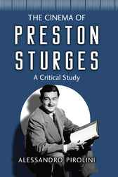 The Cinema of Preston Sturges: A Critical Study