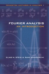 Fourier Analysis by Elias M. Stein
