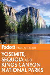 Fodor's Yosemite, Sequoia & Kings Canyon National Parks by Fodor's