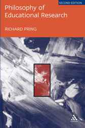 Philosophy of Educational Research by Richard Pring
