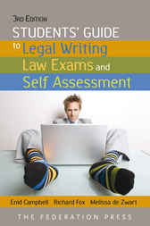 Students' Guide to Legal Writing, Law Exams and Self Assessment by Enid Campbell