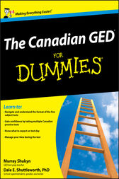 The Canadian GED For Dummies by Murray Shukyn