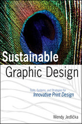 Sustainable Graphic Design by Wendy Jedlicka
