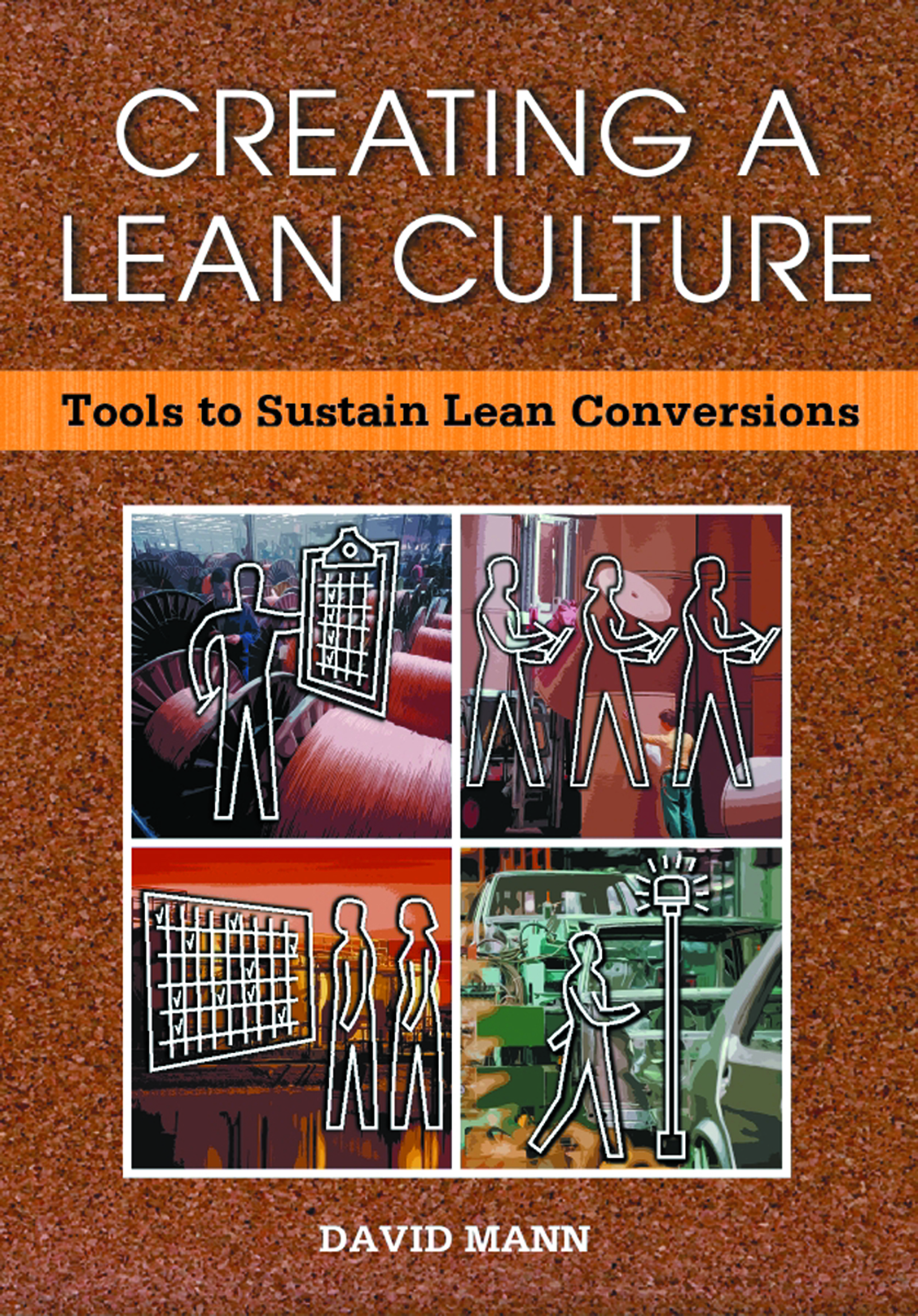 Download Ebook Creating a Lean Culture by David Mann Pdf