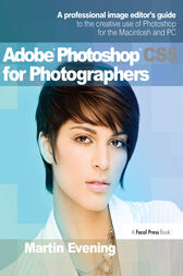 Adobe Photoshop CS5 for Photographers by Martin Evening