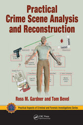 Practical Crime Scene Analysis and Reconstruction by Ross M. Gardner