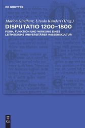 Disputatio 1200–1800 by Marion Gindhart