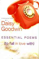 Essential Poems (To Fall in Love With) by Daisy Goodwin