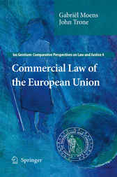 Commercial Law of the European Union by Gabriel Moens