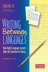 Writing Between Languages by Danling Fu