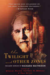 The Twilight and Other Zones by Stanley Wiater