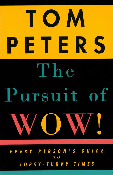 Download Ebook The Pursuit of Wow! by Tom Peters Pdf