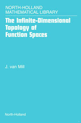 The Infinite-Dimensional Topology of Function Spaces by J. van Mill