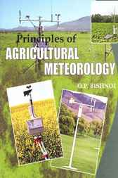 Principles of Agricultural Meteorology by O.P. Bishnoi