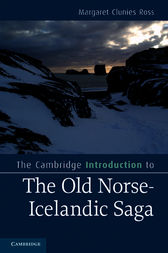 The Cambridge Introduction to the Old Norse-Icelandic Saga by Margaret Clunies Ross