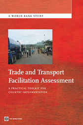 Trade and Transport Facilitation Assessment by John Arnold