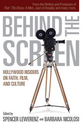 Behind the Screen by Spencer Lewerenz