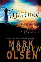 The Watchers (Covert Missions Book #1) by Mark Andrew Olsen