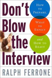 Don't Blow the Interview by Ralph Ferrone