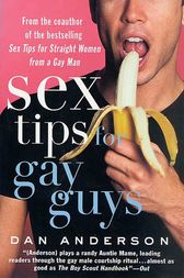 Sex Tips for Gay Guys by Dan Anderson