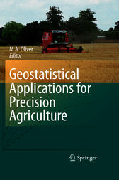 Geostatistical Applications for Precision Agriculture by Margaret A. Oliver