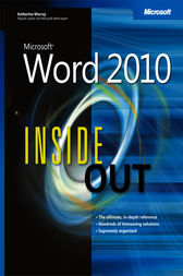 Microsoft® Word 2010 Inside Out by Katherine Murray