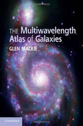 The Multiwavelength Atlas of Galaxies by Glen Mackie