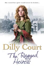 The Ragged Heiress by Dilly Court