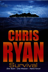 Alpha Force: Survival by Chris Ryan