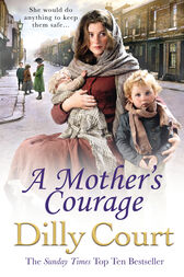 A Mother's Courage by Dilly Court