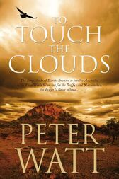 To Touch the Clouds: The Frontier Series 5