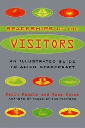 The Spaceships of the Visitors by Kevin Randle