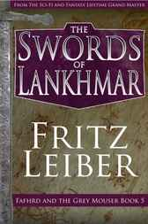 The Swords of Lankhmar by Fritz Leiber