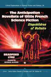The Anticipation Novelists of 1950s French Science Fiction by Bradford Lyau