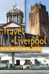 Travel Liverpool, England, UK by MobileReference
