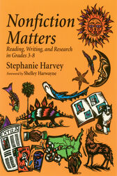 Nonfiction Matters by Stephanie Harvey