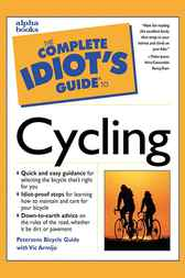 The Complete Idiot's Guide to Cycling by Vic Armijo