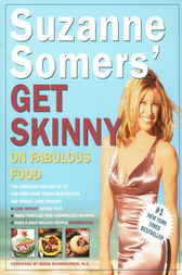 Suzanne Somers' Get Skinny on Fabulous Food by Suzanne Somers
