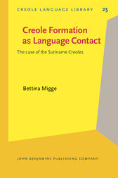 Creole Formation as Language Contact by Bettina Migge