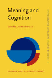 Meaning and Cognition by Liliana Albertazzi