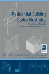 Residential Building Codes Illustrated by Steven R. Winkel