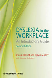 Dyslexia in the Workplace by Diana Bartlett