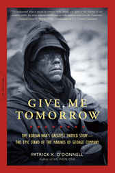 Give Me Tomorrow by Patrick K. O'Donnell