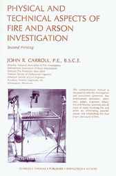 Physical and Technical Aspects of Fire and Arson Investigation
